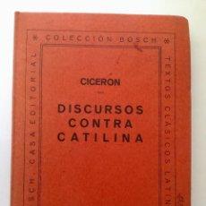 Libros: DISCURSOS CONTRA CATILINA.. Lote 95225651