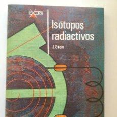 Libros: ISOTOPOS RADIACTIVOS . Lote 95226127