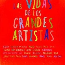 Libros: LAS VIDAS DE LOS GRANDES ARTISTAS SIRUELA. Lote 95236951