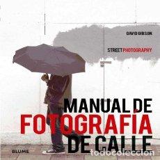 Libros: MANUAL DE FOTOGRAFÍA DE CALLE BLUME (NATURART). Lote 95379662