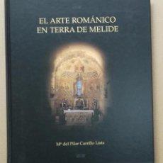 Libros: EL ARTE ROMANICO EN TERRA DE MELIDE - Mª DEL PILAR CARRILLO LISTA. Lote 95576611