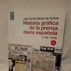 Libros: HISTORIA GRAFICA DE LA PRENSA DIARIA ESPAÑOLA 1758-1976. Lote 95747698