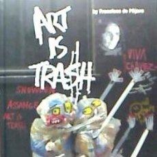 Livres: ART IS TRASH. Lote 96192762