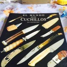 Libros: EL MUNDO DE LOS CUCHILLOS JEAN-NOEL MOURET IBERLIBRO. Lote 100205339