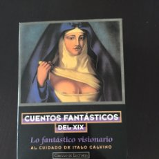 Libros: CUENTOS FANTÁSTICOS DEL S XIX. Lote 102488434