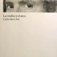 Libros: CIMBRA Y EL ARCO, LA FUND.CAJA DE ARQUITECTOS. Lote 103585211