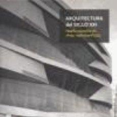 Libros: ARQUITECTURA DEL SIGLO XXI ILUS BOOKS. Lote 103681799