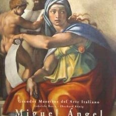 Libros: MIGUEL ANGEL (GRANDES MAESTROS DEL ARTE ITALIANO) H.F. ULLMANN. Lote 103683227