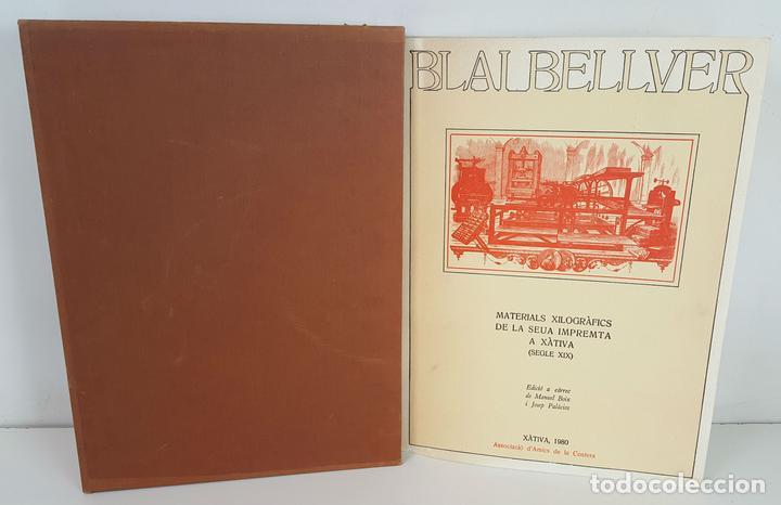 BLAI BELLVER. MATERIALS XILOGRÀFICSDE LA SEUA IMPREMTA A XÀTIVA. 1980. (Libros Nuevos - Bellas Artes, ocio y coleccionismo - Otros)