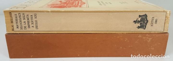 Libros: BLAI BELLVER. MATERIALS XILOGRÀFICSDE LA SEUA IMPREMTA A XÀTIVA. 1980. - Foto 8 - 104789819