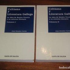 Libros: CELTISMO Y LITERATURA GALLEGA: LA OBRA DE BENITO VICETTO Y SU ENTORNO LITERARIO 2 VOLUMENES. Lote 105758467