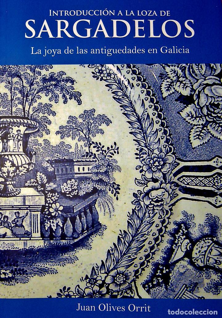 SARGADELOS LIBRO INTRODUCCIÓN A LA LOZA DE SARGADELOS 2009 DIRECTO DEL EDITOR. ULTIMAS UNIDADES (Libros Nuevos - Bellas Artes, ocio y coleccionismo - Otros)