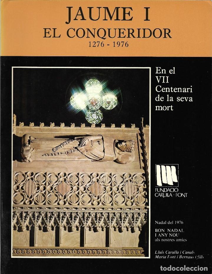 NADALA FUNDACIO CARULLA FONT - ANY 1976 - JAUME I EL CONQUERIDOR - 1276-1976 - VEURA FOTOS (Libros Nuevos - Bellas Artes, ocio y coleccionismo - Otros)