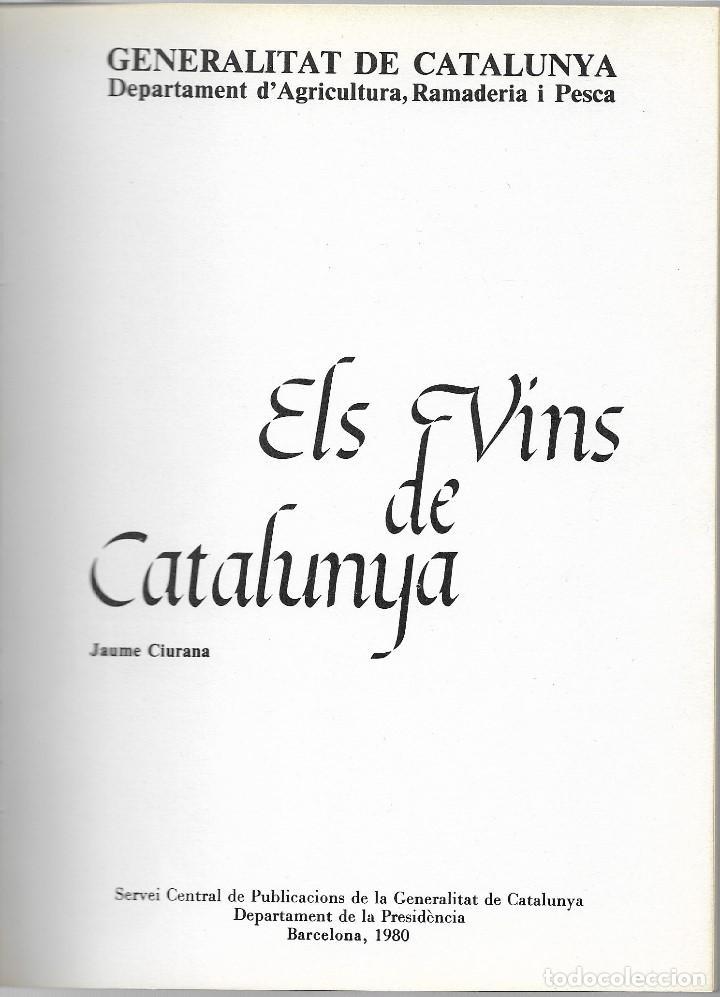 Libros: ELS VINS DE CATALUNYA - JAUME CIURANA - ANY 1980 - Foto 2 - 111287779