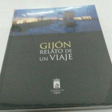 Libros: FRANCISCO JAVIER GRANDA ÁLVAREZ. GIJÓN RELATO DE UN VIAJE.. Lote 111639614