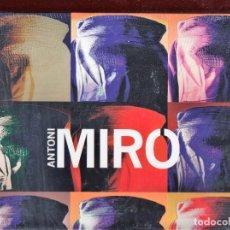 Libros: ANTONI MIRÓ EXPOSICIÓ ANTOLÒGICA I.V.A.M. INSTITUT VALENCIÀ D´ART MODERN 2012 -2013 PLASTIFICADO. Lote 112470815