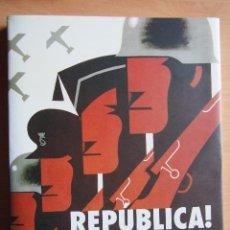 Libros: LLIBRE REPUBLICA CARTELLS I CARTELLISTES 1931 1939 GUERRA CIVIL GENERALITAT CATALUNYA CATALUÑA. VER. Lote 113179115