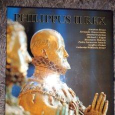 Libros: PHILIPPUS II REX LUNWERG EDITOR, NUEVO CON SU FUNDA SIN UZO NUEVO. Lote 114810380