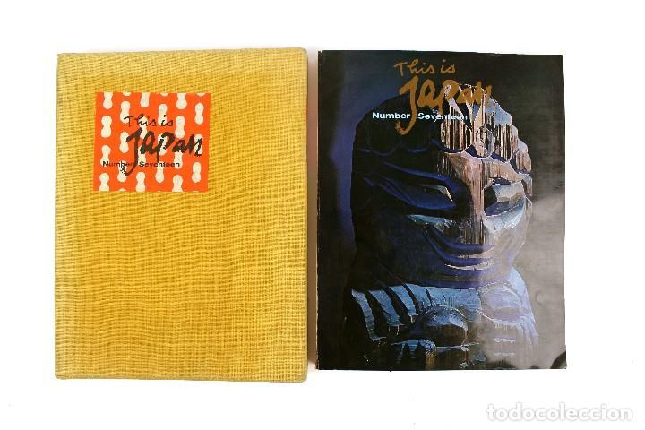 L-4654 THIS IS JAPAN NUMBER SEVENTEEN .NUMERO 17.AÑO 1969 (Libros Nuevos - Bellas Artes, ocio y coleccionismo - Otros)