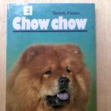 Libros: EL CHOW CHOW. . Lote 121867135