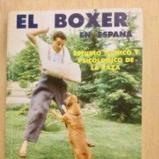 Libros: EL BÓXER EN ESPAÑA. . Lote 121886799