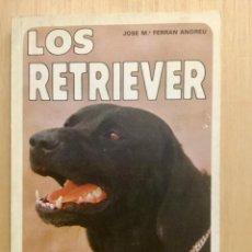 Libros: LOS RETRIEVER.. Lote 121906407
