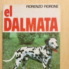 Libros: EL DÁLMATA.. Lote 121907315