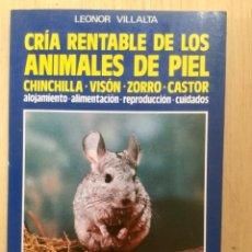Libros: CRÍA RENTABLE DE LOS ANIMALES DE PIEL. NUEVO. Lote 122003535