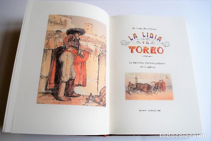 Libros: Petit Caro, Antonio - La Lidia y El Toreo. La Historia Taurina a Través De La Prensa. Tauromaquia. - Foto 2 - 125043691