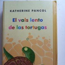 Libros: EL VALS LENTO DE LAS TORTUGAS. PANCOL. Lote 126019955