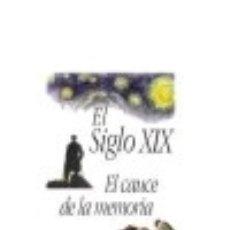 Libros: EL SIGLO XIX. Lote 70782339