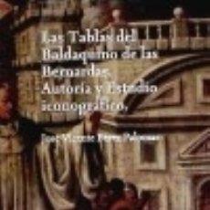 Libros: TABLAS DEL BALDAQUINO DE LAS BERNARDAS(9788488754424) FUNDACIÓN GENERAL DE LA UNIVERSIDAD DE ALCALÁ. Lote 70719425
