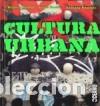 CULTURA URBANA EDITORIAL OCÉANO, S.L. (Libros Nuevos - Bellas Artes, ocio y coleccionismo - Otros)