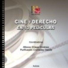 Libros: CINE Y DERECHO EN 13 PELÍCULAS EDITORIAL CLUB UNIVERSITARIO. Lote 70731013