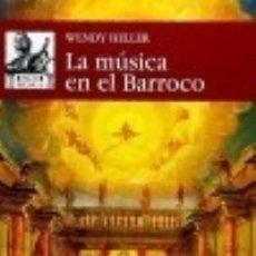 Libri: LA MÚSICA EN EL BARROCO EDICIONES AKAL . Lote 89225055