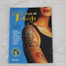 Libros: LIBRO EL ARTE DEL TATUAJE. AUTOR. VICENC GRACIA.. Lote 53062736