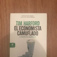 Libros: TIM HARFORD - EL ECONOMISTA CAMUFLADO. Lote 128150842