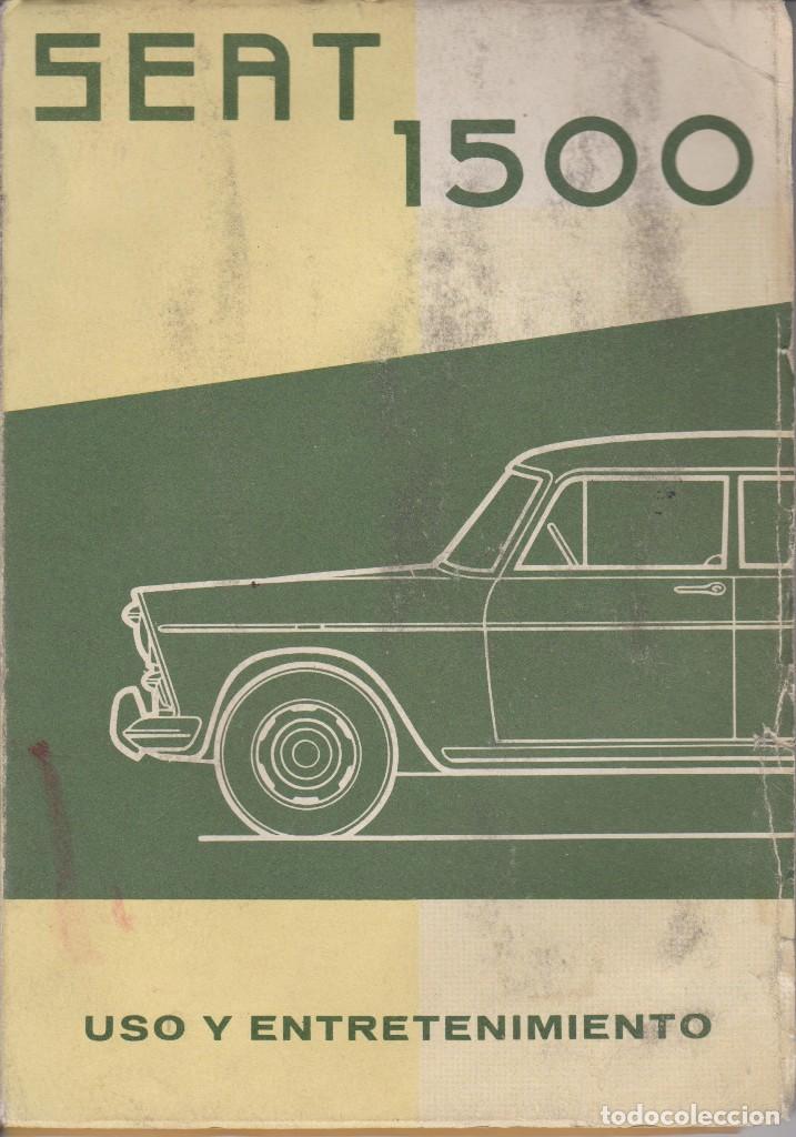 SEAT 1500 LIBRO DE USO Y ENTRETENIMIENTO AÑO 1963 (Libros Nuevos - Bellas Artes, ocio y coleccionismo - Otros)