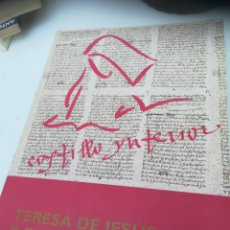 Libros: TERESA DE JESÚS Y EL SIGLO XVI. CASTILLO INTERIOR. Lote 129092783