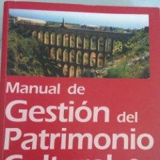 Libros: MANUAL DE GESTIÓN DEL PATRIMONIO CULTURAL, DE MARÍA ÁNGELES QUEROL. Lote 206284088