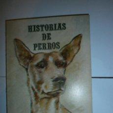 Libros: HISTORIAS DE PERROS DE FERNANDO SANCHO. Lote 130917932