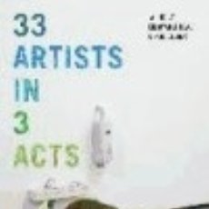 Libros: 33 ARTISTS IN 3 ACTS. Lote 131422709