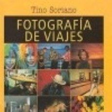Libros: FOTOGRAFIA DE VIAJES. Lote 133794073