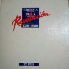 Libros: CRÓNICA DE LA REVOLUCIÓN 1789-1989. Lote 133863929