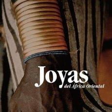 Libri: JOYAS DEL ÁFRICA ORIENTAL - LIBRO ARTE AFRICANO. Lote 135705463