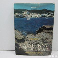 Libros: LIBRO CATALUNYA DESDE EL MAR - CATALA. Lote 135764378