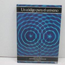 Libros: LIBRO UN CODIGO PARA EL UNIVERSO - GIANCARLO MASINI. Lote 135765058