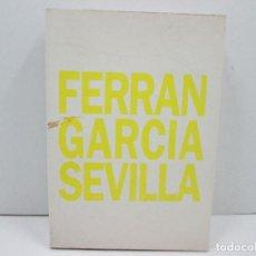 Libros: LIBRO EXPOSICIO DE LES OBRES DE FERRAN GARCIA SEVILLA - CATALA. Lote 135775446