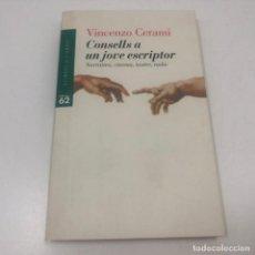 Libros: LIBRO/LLIBRE - VINCENZO CERAMI - CONSELLS A UN JOVE ESCRIPTOR EDICIONS 62 - 1997. Lote 135831334