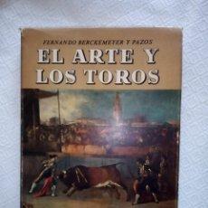 Libros: EL ARTE Y LOS TOROS- FERNANDO BERCKEMEYER Y PAZOS- MUSEO TAURINO DE LIMA 1966. Lote 136453518